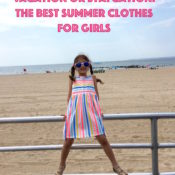 Vacation or Staycation: The Best Summer Clothes for Girls.
