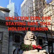 VACATION TIPS FOR STAYING SAFE THIS HOLIDAY SEASON