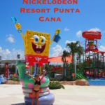 Tips for Visiting Nickelodeon Resort Punta Cana, Globetrotting Mommy, All Inclusive, Family Travel