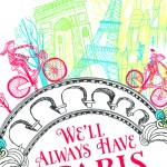 Globetrotting Mommy, We'll Always Have Paris, Memoir, Jennifer Coburn, Travel, Travel Memoir, Mother daughter travel