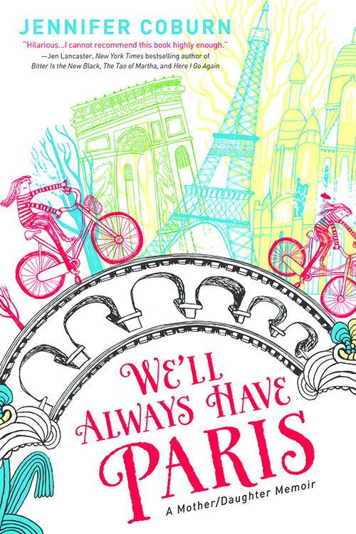 We'll Always Have Paris: Review and Guest Post by Jennifer